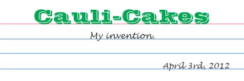 Cauli Cakes Title